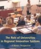 THE ROLE OF UNIVERSITIES IN REGIONAL INNOVATION SYSTEMS - A NORDIC PERSPECTIVE