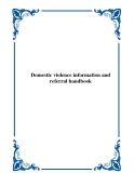 Domestic violence information and referral handbook