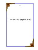 Luận văn: Công nghệ mới (RFID)
