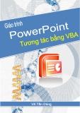 Giáo trình PowerPoint Tương tác bằng VBA