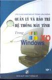 Ebook Quản lý và bảo trì hệ thống máy tính trong Windows XP