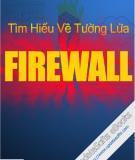 Tìm hiểu về tường lửa Firewall