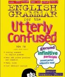 English Grammar for the Utterly Confused (Utterly Confused Series)
