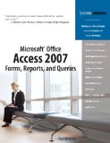Microsoft® Office Access 2007 Forms, Reports,and Queries