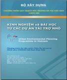 Quy hoạch môi trường đô thị Việt Nam: Kinh nghiệm và bài học từ các dự án tài trợ nhỏ