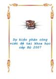 Dự kiến phân công viết đề tài khoa học cấp Bộ 2007