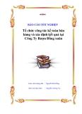 """Luận văn tốt nghiệp """"Tổ chức công tác kế toán bán hàng và xác định kết quả tại Công Ty Rượu Đồng Xuân """""""