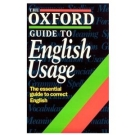 English Grammar - The Oxford Guide To English Usage