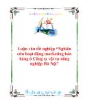 """Luận văn tốt nghiệp """"Nghiên cứu hoạt động marketing bán hàng ở Công ty vật tư nông nghiệp Hà Nội"""""""
