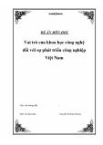 Luận văn: Vai trò của khoa học công nghệ đối với sự phát triển công nghiệp Việt Nam