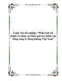 """Luận văn tốt nghiệp: """"Phân tích tài chính và nâng cao hiệu quả tài chính của Tổng công ty Hàng không Việt Nam"""""""