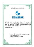 """Luận văn tốt nghiệp """"Một số giải pháp nhằm mở rộng hoạt động tín dụng tài trợ xuất nhập khẩu tại ngân hàng TMCP XNK Việt Nam chi nhánh Hà Nội """""""