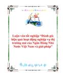 """Luận văn tốt nghiệp """"Đánh giá hiệu quả hoạt động nghiệp vụ thị trường mở của Ngân Hàng Nhà Nước Việt Nam và giải pháp"""""""