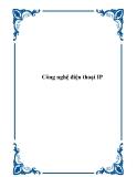 Công nghệ điện thoại IP