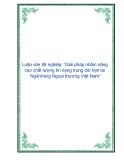 """Luận văn tốt nghiệp: """"Giải pháp nhằm nâng cao chất lượng tín dụng trung dài hạn tại Ngân hàng Ngoại thương Việt Nam"""""""