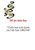 """Đề án """"Chiến lược kinh doanh của Việt Nam AIRLINE"""""""