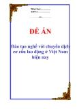 """Đề án """"Đào tạo nghề với chuyển dịch cơ cấu lao động ở Việt Nam hiện nay"""""""
