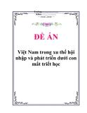 """Tiểu luận """"Việt Nam trong xu thế hội nhập và phát triển dưới con mắt triết học"""""""
