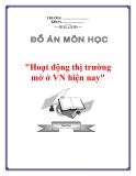"""Đề án """"Hoạt động thị trường mở ở Việt Nam hiện nay"""""""