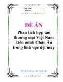 """Đề án """"Phân tích hợp tác thương mại Việt Nam-  Liên minh Châu Âu trong lĩnh vực dệt may"""""""