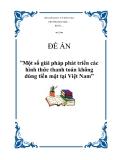 """Đề án về """"Một số giải pháp phát triển các hình thức thanh toán không dùng tiền mặt tại Việt Nam"""""""