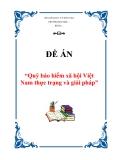 """Đề án """"Quỹ bảo hiểm xã hội Việt Nam thực trạng và giải pháp"""""""