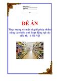 """Đề án """"Thực trạng và một số giải pháp nhằm nâng cao hiệu quả hoạt động tại các siêu thị  ở Hà Nội"""