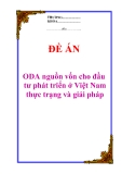 """Đề án về """"ODA nguồn vốn cho đầu tư phát triển ở Việt Nam - thực trạng và giải pháp"""""""