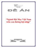 """Đề án về """"Ngành Dệt May Việt Nam trên con đường hội nhập"""""""