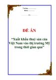 """Đề án """"Xuất khẩu thuỷ sản của Việt Nam vào thị trường Mỹ trong thời gian qua"""""""