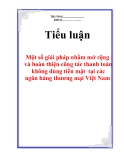 """Tiểu luận: """"Một số giải pháp nhằm mở rộng và hoàn thiện công tác thanh toán không dùng tiền mặt  tại các NHTM Việt Nam"""""""