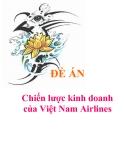 """Đề án """"Chiến lược kinh doanh của Việt Nam Airlines"""""""