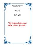Đề án về 'Hệ thống chuẩn mực kiểm toán Việt Nam'