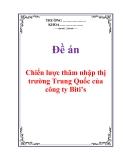 """Đề án """"Chiến lược thâm nhập thị trường Trung Quốc của công ty Biti's"""""""