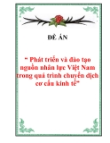 """Đề án về """" Phát triển và đào tạo nguồn nhân lực Việt Nam trong quá trình chuyển dịch cơ cấu kinh tế"""""""