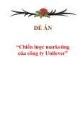 """Đề án """"Chiến lược marketing của công ty Unilever"""""""