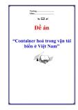 """Đề án """"Container hoá trong vận tải biển ở Việt Nam"""""""