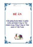 """Đề án """"Giải pháp hoàn thiện và phát triển mô hình Công ty Tài chính trong Tổng Công ty Nhà nước ở Việt Nam"""""""