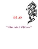 """Đề án """"Kiểm toán ở Việt Nam"""""""