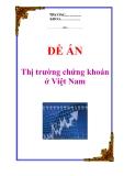 """Đề án """"Thị trường chứng khoán ở Việt Nam"""""""