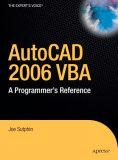 AutoCAD 2006 VBA - A Programmers Reference