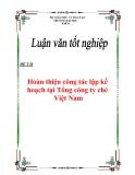 """Luận văn tốt nghiệp """"Hoàn thiện công tác lập kế hoạch tại Tổng công ty chè Việt Nam"""""""