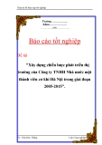 """Luận văn tốt nghiệp """"Xây dựng chiến lược phát triển thị trường của Công ty TNHH Nhà nước một thành viên cơ khí Hà Nội trong giai đoạn 2005-2015"""""""