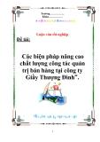 Luận văn : Các biện pháp nâng cao chất lượng công tác quản trị bán hàng tại công ty Giầy Thượng Đình
