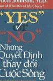 Ebook Yes or No - Những quyết định thay đổi cuộc sống (Spencer Johnson)