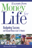 Excerpts from Money For Life - Budgeting Success and Financial Fitness in Just 12 Weeks