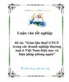 Luận văn tốt nghiệp: Gian lận thuế GTGT trong các doanh nghiệp thương mại ở Việt Nam hiện nay và biện pháp phòng ngừa