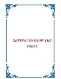 GETTING TO KNOW THE TOEFL