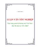 """Luận văn tốt nghiệp """"Thực trạng quan hệ thương mại Việt Nam-Bắc Phi thời kỳ 1991-2004"""""""