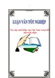 """Luận văn tốt nghiệp """"Trợ cấp xuất khẩu của Việt Nam trong điều kiện hội nhập"""""""